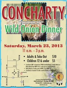 Concharty United Methodist Church Wild Onion Dinner, March 23, 2013, 11 a.m. - 3 p.m.